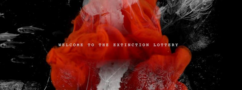 "07/18: Social Spot ""EXTINCTION LOTTERY"""